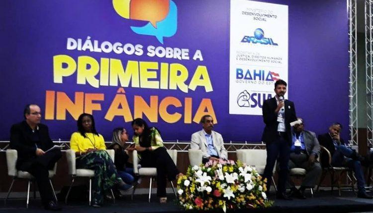 """Secretaria Municipal de Assistência Social participa de Seminário 'Diálogos sobre a Primeira Infância"""" em Salvador"""