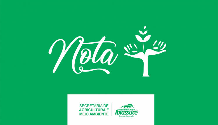 NOTA: Secretaria de Agricultura e Meio Ambiente cancela evento sobre meio ambiente que seria realizado do dia 30 de maio ao dia 08 de junho