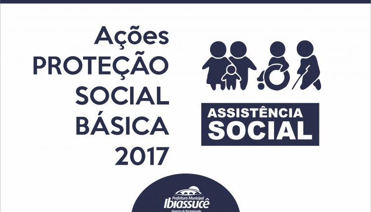 Secretaria de Assistência Social apresenta ações da Proteção Social Básica em 2017