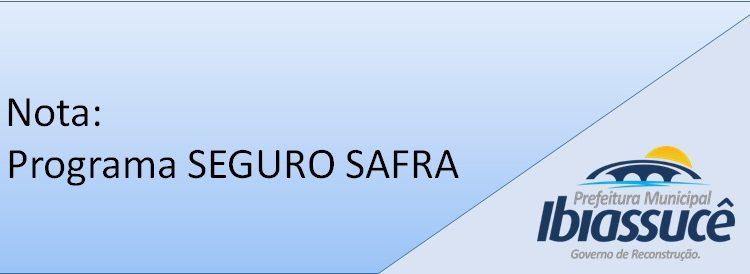 Nota : Programa SEGURO SAFRA