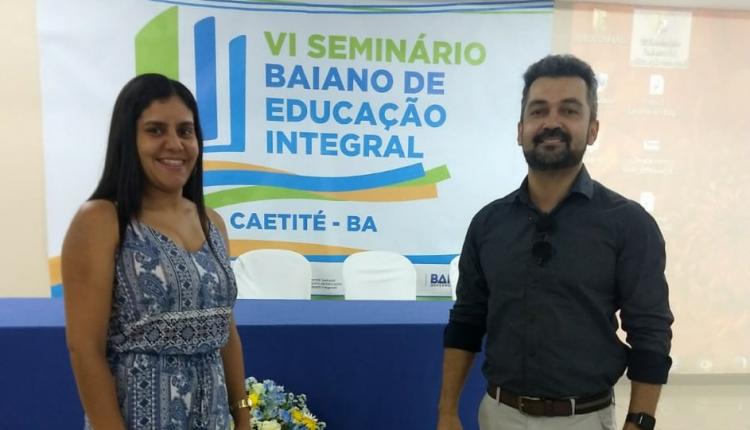 Dirigente Municipal de Educação de Ibiassucê participa do VI Seminário Baiano de Educação Integral da Bahia