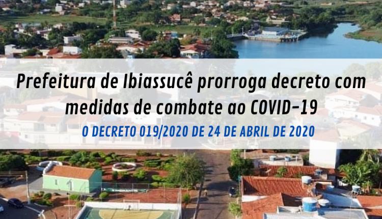 Prefeitura de Ibiassucê prorroga decreto com medidas de combate ao COVID-19