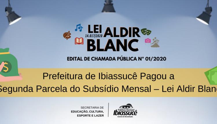 Prefeitura de Ibiassucê Pagou a Segunda Parcela do Subsídio Mensal – Lei Aldir Blanc