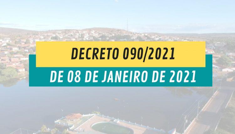 DECRETO 090/2021 DE 08 DE JANEIRO DE 2021