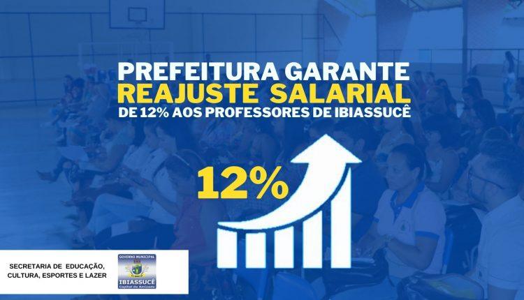 Prefeitura garante reajuste  salarial  de 12% aos Professores de Ibiassucê