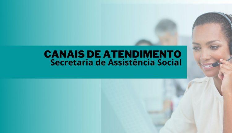 Canais de Atendimento da Secretaria de Assistência Social