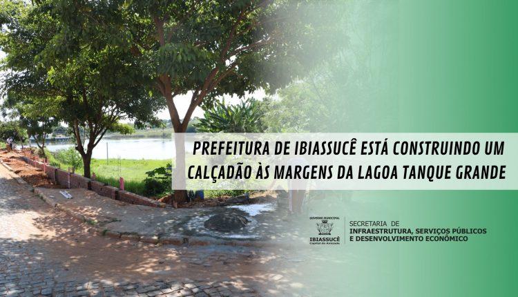 Prefeitura de Ibiassucê está construindo um calçadão às margens da lagoa Tanque Grande