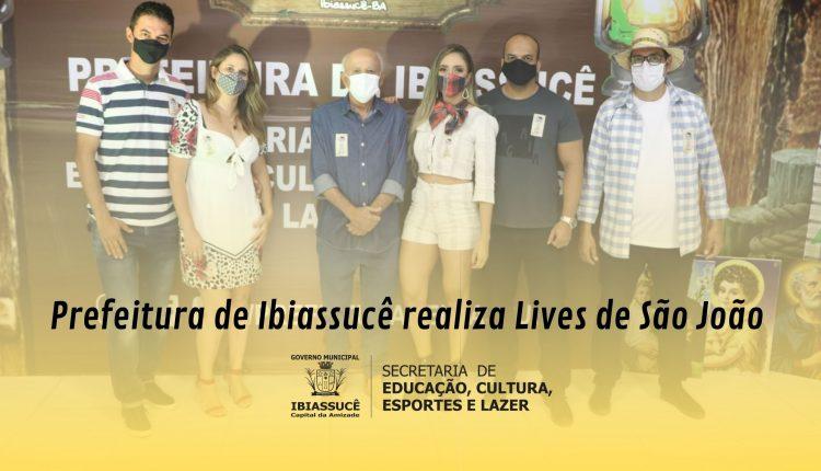 Prefeitura de Ibiassucê realiza Lives de São João