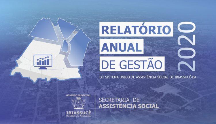 SECRETARIA MUNICIPAL DE ASSISTÊNCIA SOCIAL DIVULGA RELATÓRIO ANUAL DE GESTÃO 2020