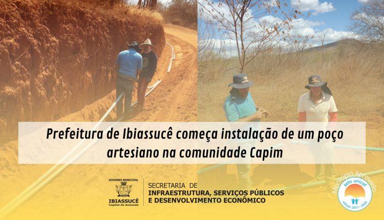 Prefeitura de Ibiassucê começa instalação de um poço artesiano na comunidade Capim